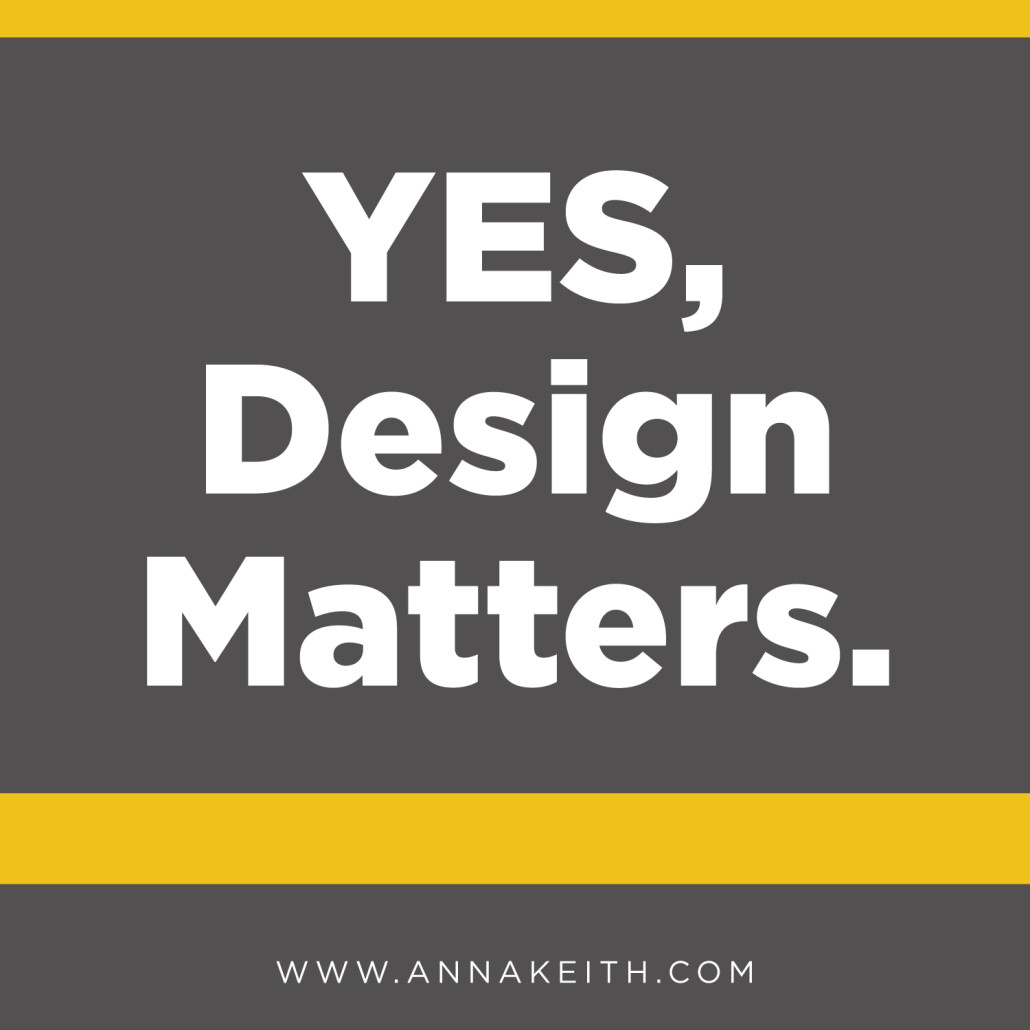 yes design matters