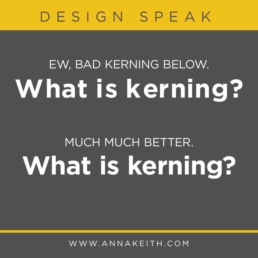 What is Kerning?